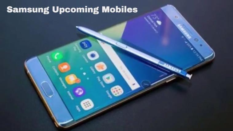 Samsung Upcoming Phones Prices & Specs